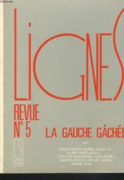 La Gauche Gachee Ligne 5 - Couverture - Format classique