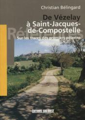 De vezelay a saint-jacques-de-compostelle - Couverture - Format classique