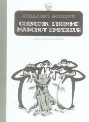 Coincoin L'Homme Manchot Empereur - Intérieur - Format classique
