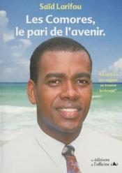 Les Comores ; le pari de l'avenir - Couverture - Format classique