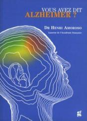 Vous Avez Dit Alzheimer ? - Couverture - Format classique