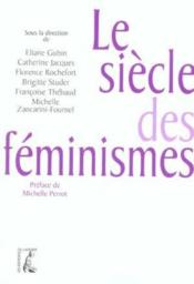 Vente  Siecle des feminismes  - Collectif - Michelle Perrot - Collectif/Perrot