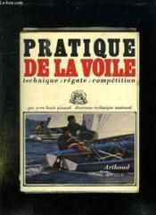 Pratique De La Voile. Technique, Regat , Competition. - Couverture - Format classique