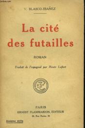 La Cite Des Futailles. - Couverture - Format classique