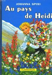 Au Pays De Heidi. - Couverture - Format classique