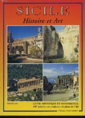 Sicile, Hitoire Et Art. Guide Artistique Et Monumental - Couverture - Format classique