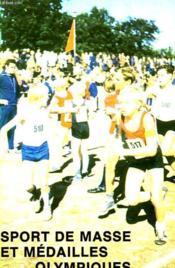 Sport De Masse Et Medailles Olympiques - La Culture Physique Et Le Sport En R.D.A - Couverture - Format classique