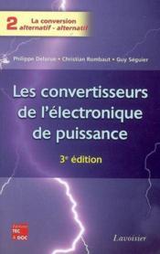Les convertisseurs de l'electronique de puissance vol 2 la conversion alternatifalternatif 3 edition - Couverture - Format classique