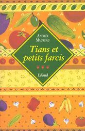 Tians Et Petits Farcis - Intérieur - Format classique