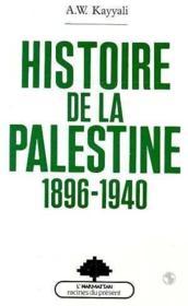 Histoire de la Palestine ; 1896-1940 - Couverture - Format classique