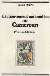 Le mouvement nationaliste au Cameroun - Couverture - Format classique
