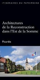 Architectures de la reconstruction dans l'est de la Somme - Intérieur - Format classique
