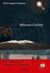 Mission Calixte ou les mémoires d'un immortel - Intérieur - Format classique