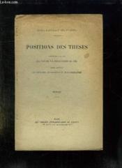 Positions De Theses. Soutenues Par Les Eleves De La Promotion De 1931 Pour Obtenir Le Diplome D Archiviste Paleographe. Extrait. - Couverture - Format classique