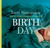 Birth day ; how the world welcomes its children - Couverture - Format classique