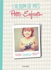 L'album de mes petits-enfants - Couverture - Format classique
