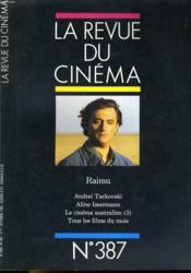 Revue De Cinema - Image Et Son N° 387 - Raimu - Andrei Tarkovski - Aline Issermann - Le Cinema Australien (3) - Tous Les Filmes Du Mois... - Couverture - Format classique