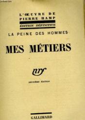 La Peine Des Hommes - Mes Metiers - Couverture - Format classique