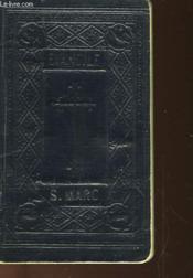 Le Saint Evangile De Jesus Christ Selon S. Marc - Couverture - Format classique