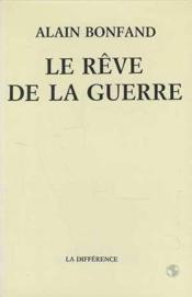 Reve De La Guerre (Le ) - Couverture - Format classique