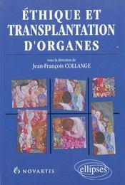 Ethique Et Transplantation D'Organes - Intérieur - Format classique