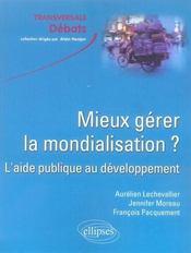 Mieux gérer la mondialisation ? l'aide publique au développement - Intérieur - Format classique