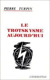 Le trotskysme aujourd'hui - Intérieur - Format classique
