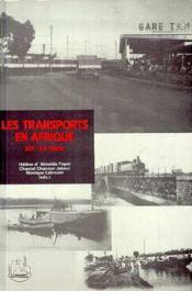 Les transports en Afrique XIX-XXe siècle - Couverture - Format classique