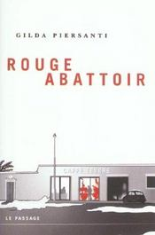 Rouge Abattoir - Intérieur - Format classique