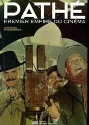 Pathe le 1er empire du cinema - Couverture - Format classique
