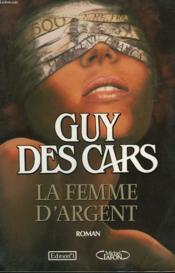 La Femme D'Argent - Couverture - Format classique