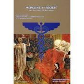 Medecine Et Societe. De L'Antiquite A Nos Jours - Couverture - Format classique