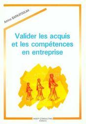 Valider Les Acquis Et Les Competences En Entreprise - Intérieur - Format classique