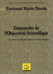 Grammaire De L'Objectivite Scientifique - Couverture - Format classique