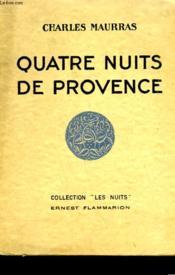 Quatre Nuits De Provence. - Couverture - Format classique