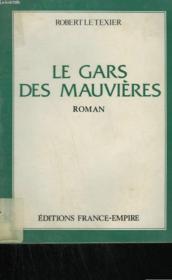 Le Gars Des Mauvieres. - Couverture - Format classique