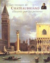Les Voyages De Chateaubriand Illustres Par Les Peintres - Intérieur - Format classique