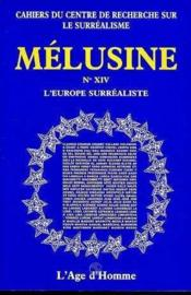 Melusine 14 L'Europe Surrealiste - Couverture - Format classique