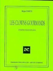 Les clowns gourmands - Couverture - Format classique