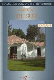 Maisons Du Sud - Couverture - Format classique