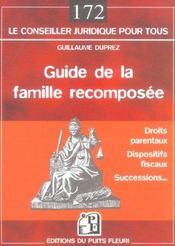 Guide de la famille recomposee. droits parentaux. dispositifs fiscaux. successions... - Intérieur - Format classique