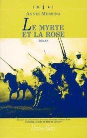 Le Myrte Et La Rose - Couverture - Format classique