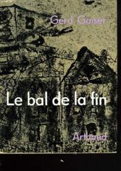 Le Bal De La Fin Ou Les Beaux Jours De Neu-Spuhl. - Couverture - Format classique