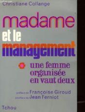 Madame Et Le Management - Une Femme Orgaisee En Vaut Deux - Couverture - Format classique