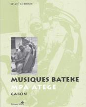 Musiques bateke ; MPA atège ; Gabon - Couverture - Format classique