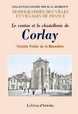 Corlay (Le Canton Et La Chastellenie De) - Couverture - Format classique