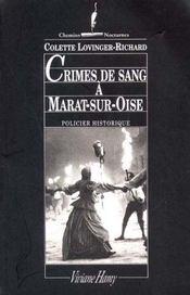 Crimes De Sang A Marat-Sur-Oise - Intérieur - Format classique
