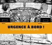Urgence à bord ; histoires authentiques - Intérieur - Format classique