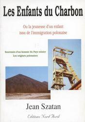 Les enfants du charbon ou la jeunesse d'un enfant issu de l'immigration polonaise - Intérieur - Format classique