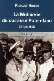 La mutinerie du cuirasse Potemkine ; 27 juin 1905 – Richard Hough